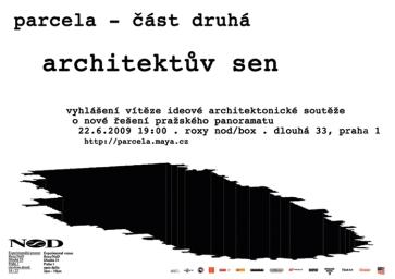 2) Pozvánka na část Parcela : architektův sen (prezentace návrhů a vyhlášení vítěze)